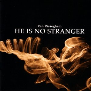 Image for 'He Is No Stranger'
