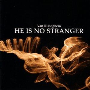 Bild für 'He Is No Stranger'