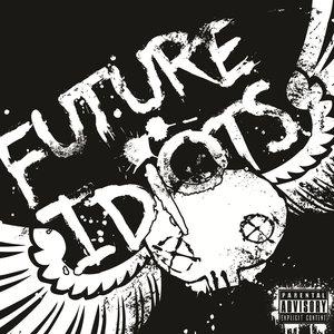 Image for 'Future Idiots'