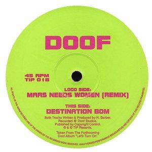 Image for 'Mars Needs Women (remix) / Destination Bom'