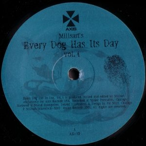 Image for 'Every Dog Has Its Day Vol. 4'