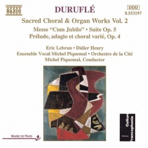 Image for 'DURUFLE: Messe Cum Jubilo / Organ Suite, Op. 5'