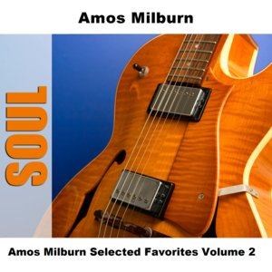 Image for 'Amos Milburn Selected Favorites, Vol. 2'