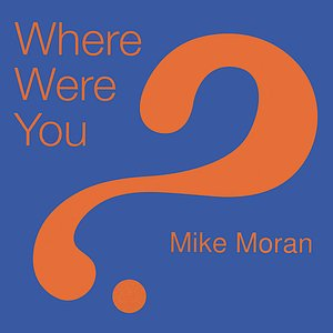 Image for 'Where Were You?'