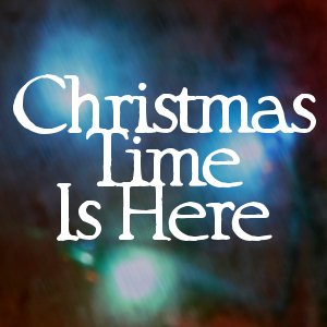 Image for 'Christmas Time Is Here'