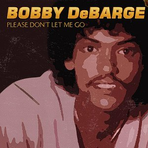 Imagen de 'Please Don't Let Me Go  (The Roots of DeBarge and Switch)'