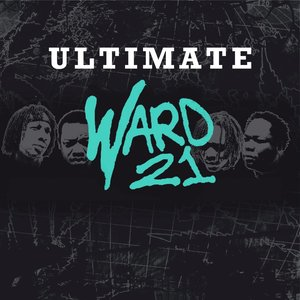 Image for 'Ultimate Ward 21 (The Best of Ward 21 On Jamdown)'
