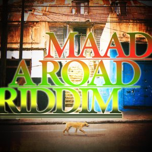 Image for 'Maad A Road Riddim'