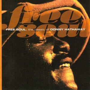 Imagem de 'Free Soul. The Classic Of Donny Hathaway'