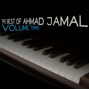 Image for 'The Best of Ahmad Jamal, Vol. 3'