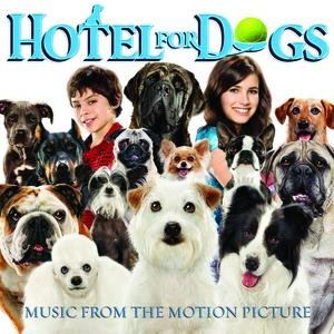 Image for 'Hotel For Dogs - Music from the Motion Picture'