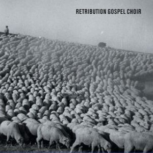 Image for 'Retribution Gospel Choir'