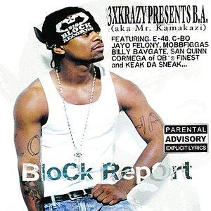 Bild für '3X Krazy Presents: Block Report'