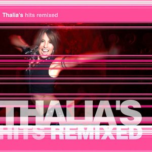 Image for 'Thalia's Hits Remixed'