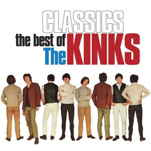 Image for 'Classics (The Best Of The Kinks)'