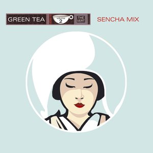 Image for 'Green Tea, Vol. 2 (Sencha Mix)'
