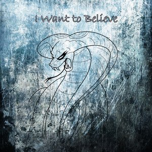 Image for 'I Want to Believe'