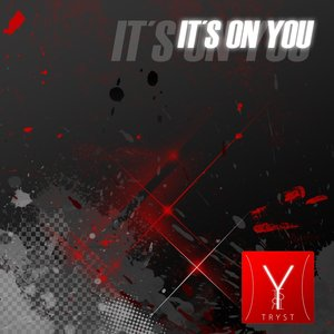 Image for 'It´s On You'