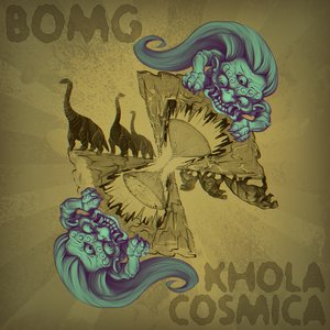 Image for 'Khola Cosmica / Bomg split'