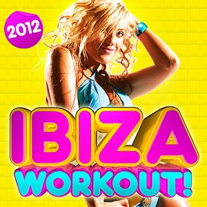 Imagem de 'Ibiza Workout 2012 ! - 30 Fitness Dance Hits -  dancing, party, body toning, keep fit, exercise, running, aerobics, cardio & abs'