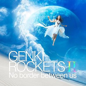 Bild für 'Genki Rockets II -No border between us-'