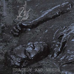 Image for 'Tragedy and Weeds'