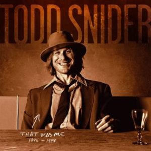 Bild für 'THAT WAS ME: The Best Of Todd Snider 1994-1998'