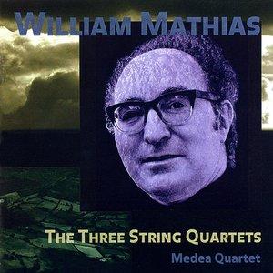 Image for 'MATHIAS, W.: The 3 String Quartets'