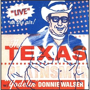 Image for 'Live on the Air! - The Texas Plainsmen w/ Yodelin' Donnie Walser'