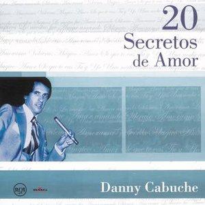 Image for '20 Secretos de Amor - Danny Cabuche'
