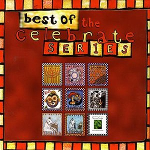 Image for 'Best Of The Celebrate Series'