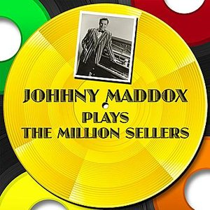 Image for 'Johnny Maddox Plays The Million Sellers'