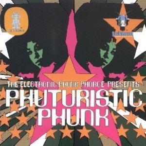 Image for 'Phuturistic Phunk'