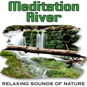 Image for 'Meditation River (Nature Sounds)'