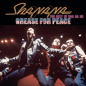 Image for 'Grease For Peace: The Best of Sha Na Na'