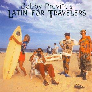 Image for 'Previte, Bobby: Latin for Travelers'