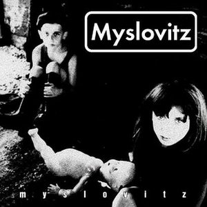 Image for 'Myslovitz'