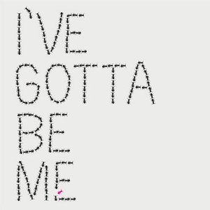 Image for 'I've Gotta Be Me - Single'