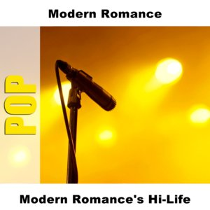 Image for 'Modern Romance's Hi-Life'