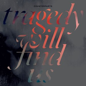 Image for 'Tragedy Will Find Us'