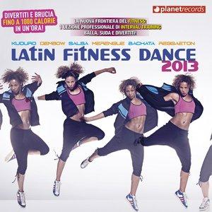 Image for 'Latin Fitness Dance 2013 (The Hits For Your Workout - Kuduro Dembow Salsa Merengue Bachata Reggaeton Sertanejo)'