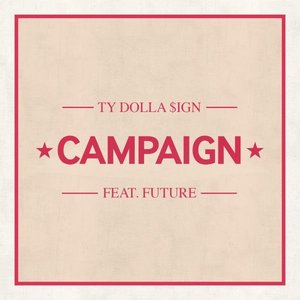Image for 'Campaign (Feat. Future)'