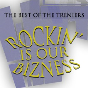 Image for 'Rockin' Is Our Bizness - The Best Of The Treniers'