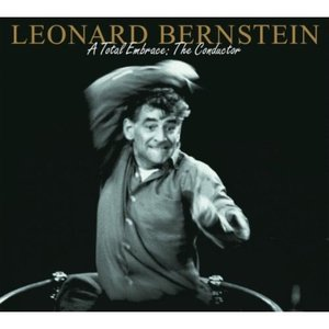 Image pour 'Leonard Bernstein - A Total Embrace: The Conductor'