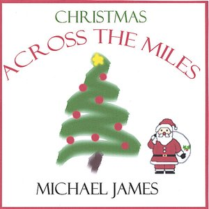 Image for 'CHRISTMAS ACROSS THE MILES'