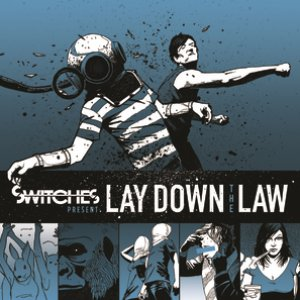 Image for 'Lay Down The Law'