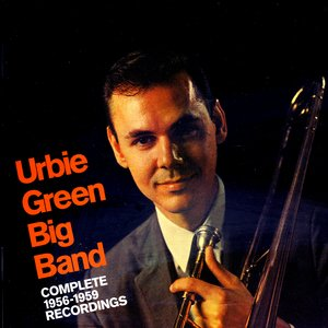 Image for 'Urbie Green Big Band: Complete 1956-1959 Recordings'