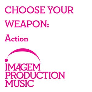 Image for 'Choose Your Weapon: Action'