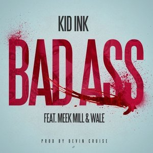 Image for 'Bad Ass (feat. Meek Mill & Wale) - Single'