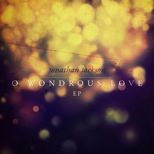 Image for 'O Wondrous Love EP'